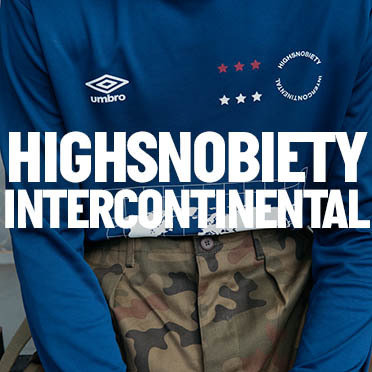 Image for Highsnobiety Intercontinental